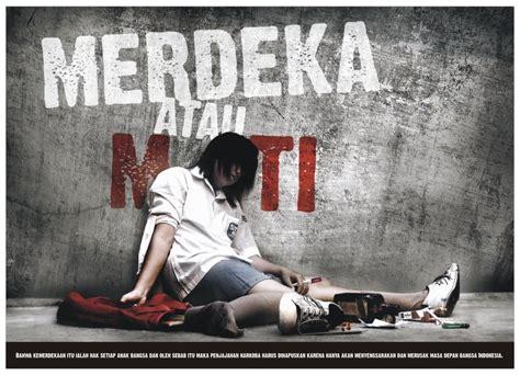 film indo tentang narkoba poster poster narkoba merdeka atau mati