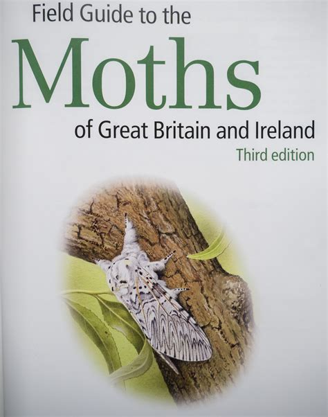 the of the moths books book review field guide to the moths of great britain and