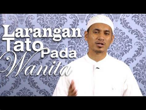 tato bagi islam serial fikih islam 2 episode 22 larangan tato pada