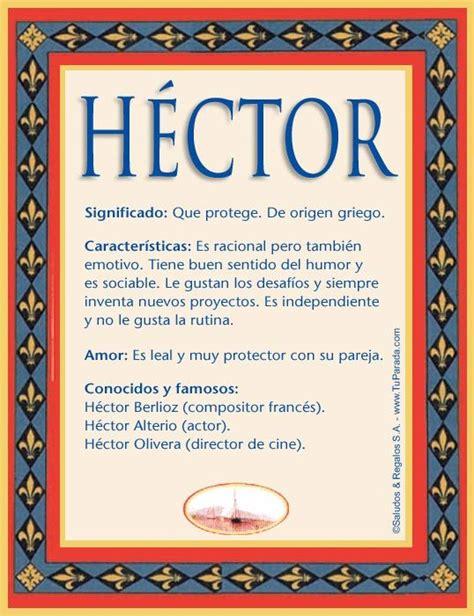 imagenes para mi novio hector h 233 ctor imagen de h 233 ctor nombres pinterest
