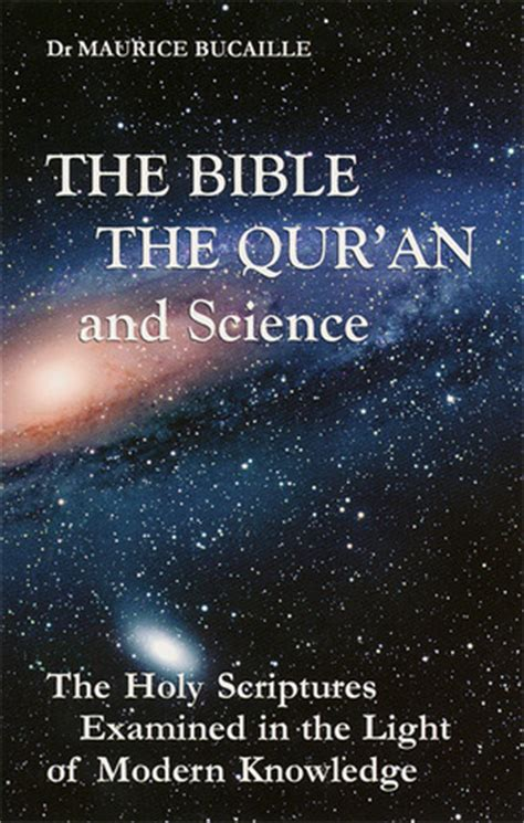the bible and the qur an biblical figures in the islamic tradition books the bible the qur an and science the holy scriptures