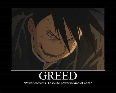 Greed Meme - greed fullmetal alchemist quotes quotesgram