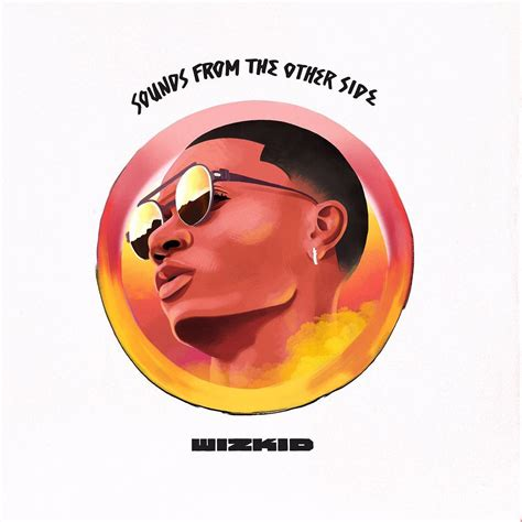 From The Other Side wizkid sounds from the other side album