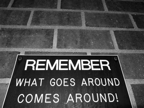 What Goes Around Comes Around by And Remember Folks Hey