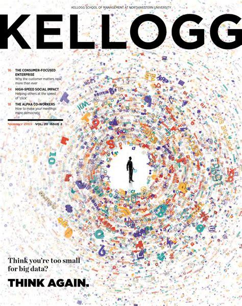 Kellogg Mba Healthcare by Kellogg Alumni Magazine Summer 2013 By Kellogg School Of