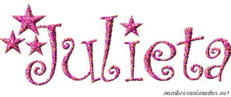 julieta significado del nombre julieta nombres gif animado del nombre julieta estilo 0553