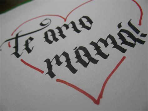imagenes que digan te quiero mucho mama graffitis que digan te quiero mama