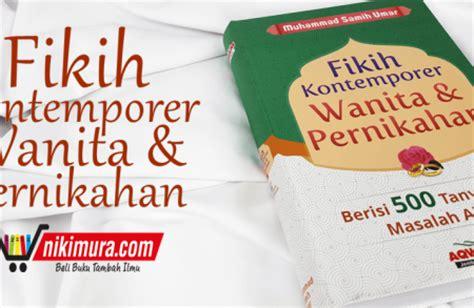 Buku Fikih Kontemporer Wanita Pernikahan 500 Jawab buku islam fikih kontemporer wanita dan pernikahan