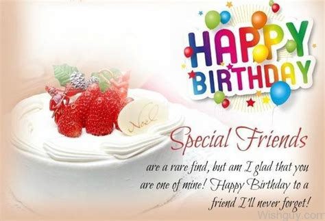 Happy Birthday Wishes To A Special Friend Happy Birthday To A Special Friend Wishes Greetings