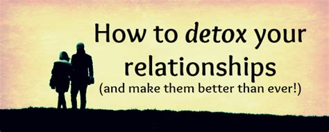 Detox Your Toxic Relationships Exercise by What Do You Do About Toxic Relationships Mayer