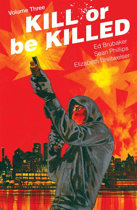 kill or be killed kill or be killed vol 3 tp releases image comics
