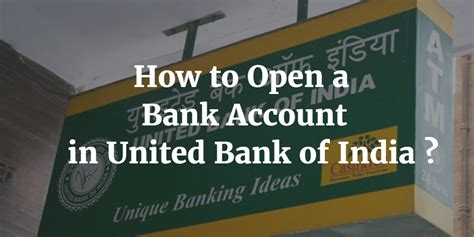 how to open a bank account in a foreign country how to open a bank account in united bank of india