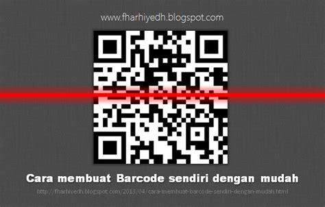 membuat qr code scanner sendiri cara membuat barcode sendiri dengan mudah farid s blog