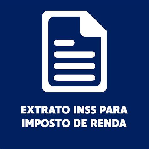 extrato inss para imposto de renda 2018 veja como pegar extrato inss para imposto de renda 2019 como emitir