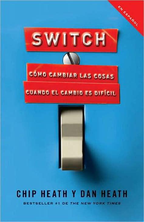 libro the switch los 9 libros motivadores para leer y releer
