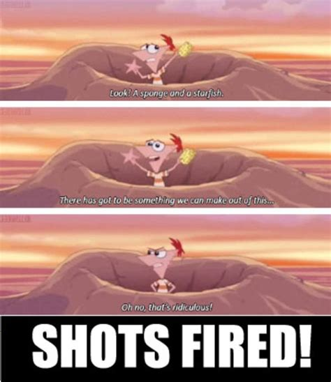 Meme Shot - phineas and ferb shots fired shots fired know your meme