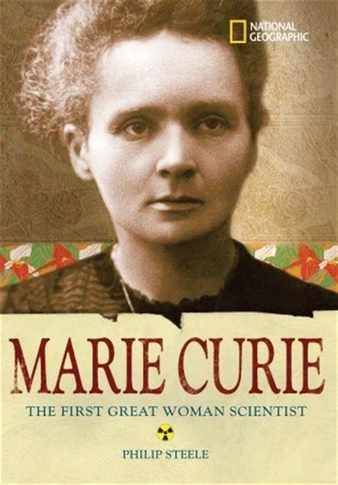 scientist biography list marie curie the first great woman scientist by philip