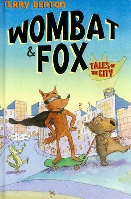 Book Review Up And Running By Fox by Wombat And Fox Tales Of The City By Terry Denton