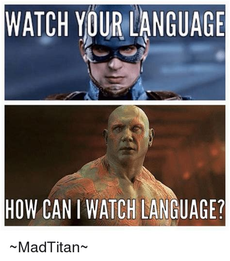 How Meme - watch your language how can i watch language madtitan