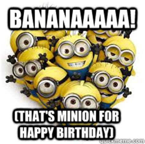 Minions Birthday Meme - like a boss minion happy birthday meme