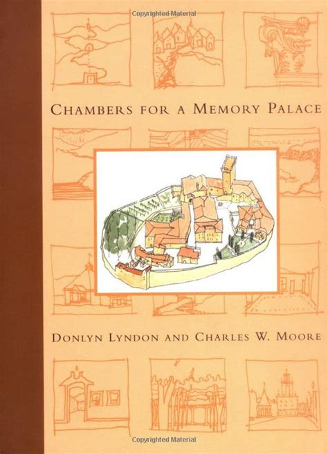 donlyn lyndon chambers for a memory palace donlyn lyndon charles w