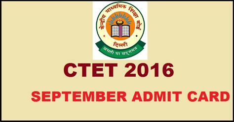 ctet pattern cbse ctet admit card 2016 download ctet hall ticket