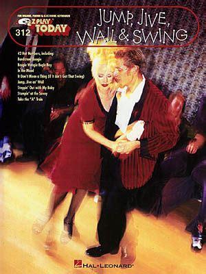 jump jive and swing jump jive wail swing 312 sheet music by barry manilow