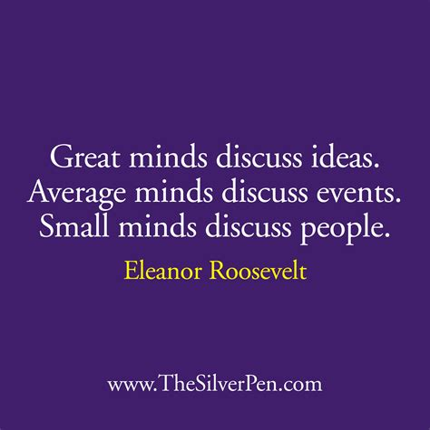 mind s great minds eleanor roosevelt quotes quotesgram