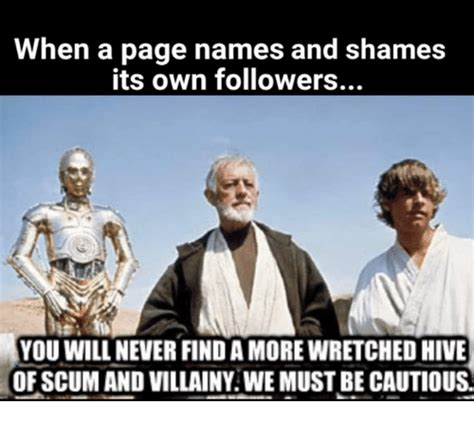Meme Page Names - when a page names and shames its own followers you will