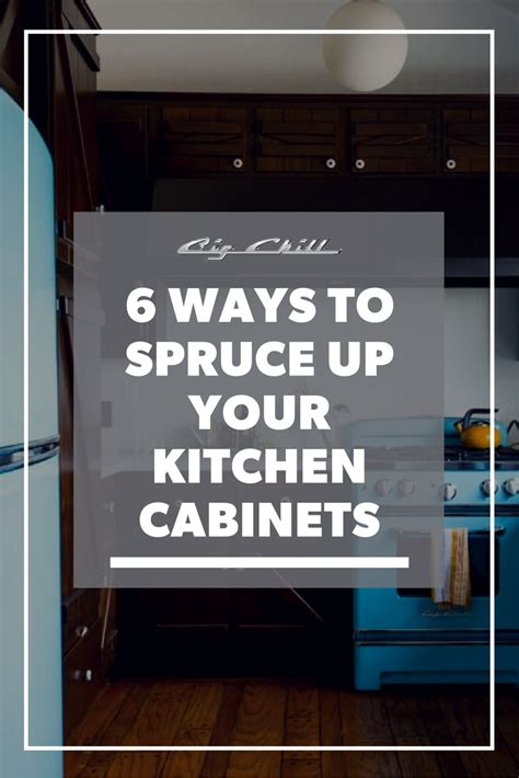 spruce up kitchen cabinets 6 ways to spruce up your kitchen cabinets