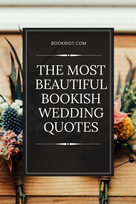 beautiful bookish wedding quotes bookriotcom