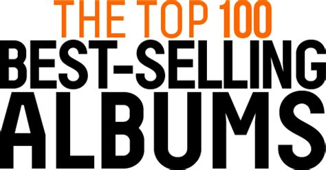 best selling the top 100 best selling albums