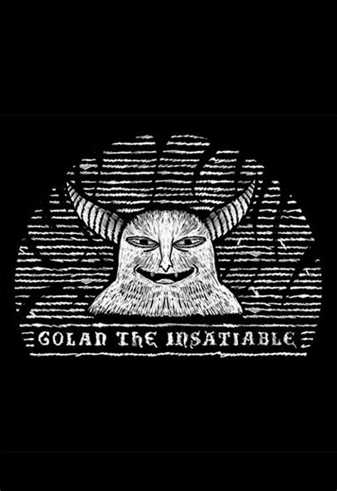 Golan The Insatiable | User Reviews | SideReel