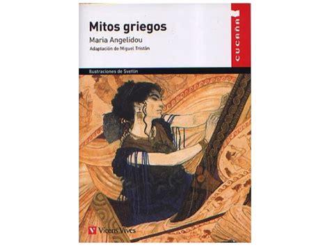 libro los cien mitos griegos mitos griegos necesidad de descubrir