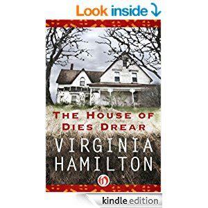 the house of dies drear the house of dies drear dies drear chronicles book 1 kindle edition by virginia