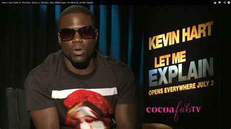 kevin hart quotes let me explain kevin hart quotes www imgkid the