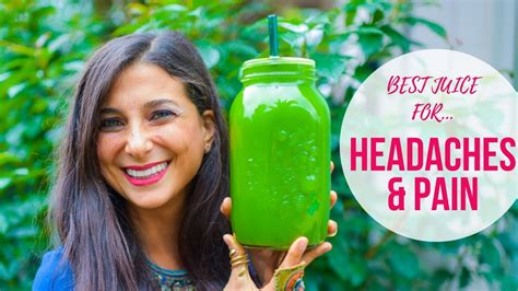 Juice Detox Migraines by Best Juicing Recipe For Headaches Powerful Detox