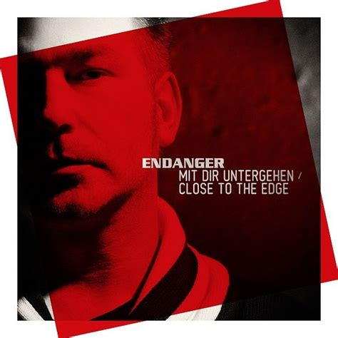download mp3 song closer to the edge mit dir untergehen close to the edge endanger mp3 buy