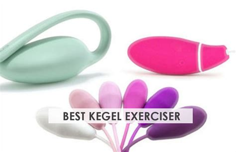 best kegel exerciser best kegel exerciser reviews for a strong pelvic floor