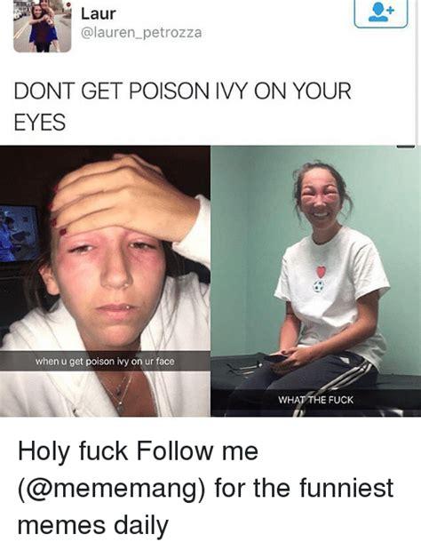 Poison Ivy Meme - 25 best memes about poison poison memes