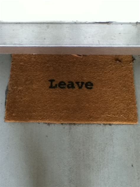 Leave Doormat - the doormat jpegy what the was meant for