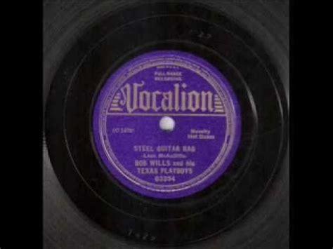 bob wills steel guitar rag 1936 quot steel guitar rag quot 1936 bob wills his playboys