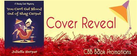 the blood carpet books cozy cover reveal and giveaway you can t get blood out