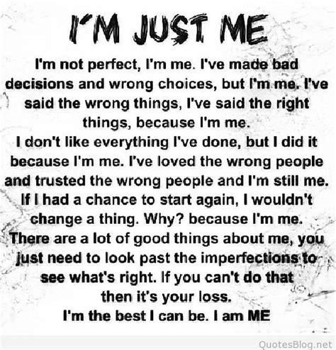 Quot All About Me Quot I Am Me Quote