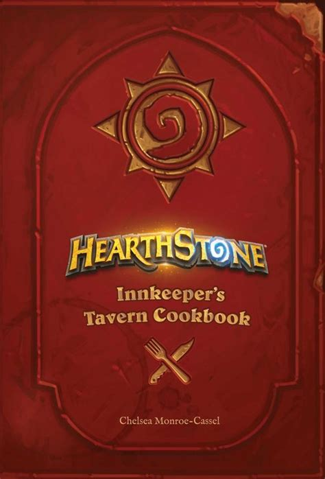 hearthstone innkeepers tavern cookbook book hearthstone innkeeper s tavern cookbook nucleus art gallery and store