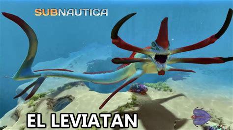 el despertar de leviatan 8466660151 subnautica 5 el leviatan gameplay espa 209 ol youtube