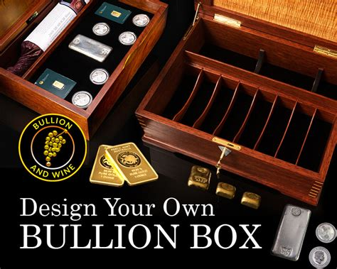 design your own packaging design your own bullion box bullion and wine