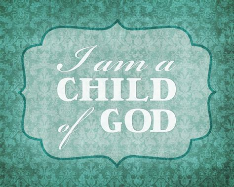 free printable wall art 8x10 heidi stock blog i am a child of god free wall art