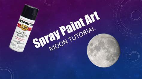 spray paint moon easy spray paint moon tutorial