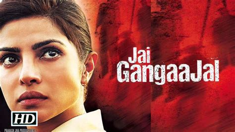 english movie priyanka chopra full movie jai gangaajal full movie watch online full hd priyanka chopra